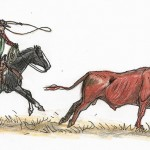 The Roping Of A Bull (The Dumb Things Done For Wages)