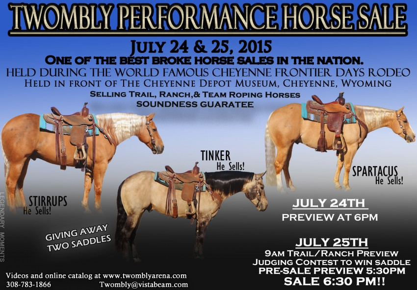 Twombly Horse Sale - July 25th - Cheyenne, WY