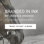 Branded In Ink Jessica Hedges