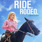 New Must-Watch Movie: Walk. Ride. Rodeo.